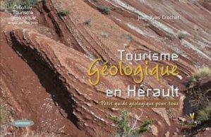 Dernières parutions sur Cartes et guides géologiques, Géotourisme en Hérault
