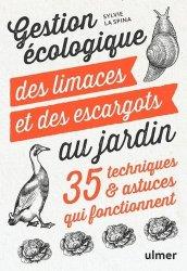 Dernières parutions sur Vie sauvage au jardin, Gestion écologique des limaces et des escargots au jardin