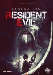 Dernières parutions sur Multimédia - Graphisme, Génération Resident Evil