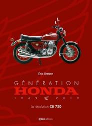 Dernières parutions sur Auto - Moto - Vélo, Génération Honda - La révolution CB750