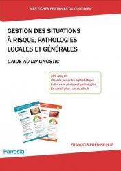Dernières parutions sur Dentaire, Gestion des situations à risque, pathologies locales et générales