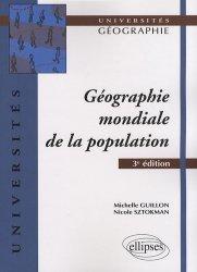 Dernières parutions dans universites geographie, Géographie mondiale de la population. 3e édition