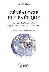 Souvent acheté avec Les roches, mémoire du temps, le Généalogie et génétique