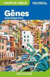 Dernières parutions dans GEOGuide Coups de coeur, Gênes et les Cinque Terre