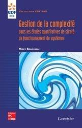 Dernières parutions dans EDF R&D, Gestion de la complexité dans les études quantitatives de sûreté de fonctionnement de systèmes