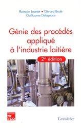 Dernières parutions sur Industrie laitière, Génie des procédés appliqués à l'industrie laitière