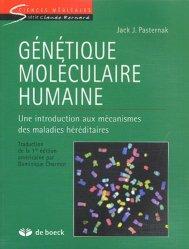 Dernières parutions dans Sciences médicales, Génétique moléculaire humaine Une introduction aux mécanismes des maladies héréditaires
