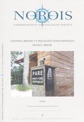 Dernières parutions dans Norois, Gestion urbaine et inégalités socio-spatiales France, Brésil