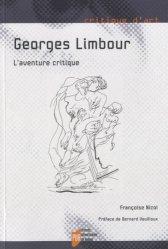 Dernières parutions dans Critique d'art, Georges Limbour, l'aventure critique