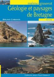 Dernières parutions sur Bretagne, Géologie et paysages de Bretagne