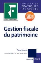 Dernières parutions sur Droit fiscal, Gestion fiscale du patrimoine. Edition 2020