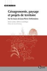 Dernières parutions dans Indisciplines, Géoagronomie, paysage et projets de territoire
