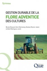Nouvelle édition Gestion durable de la flore adventice des cultures