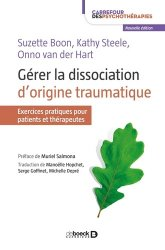 Dernières parutions dans Carrefour des psychothérapies, Gérer la dissociation d'origine traumatique