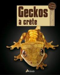 Dernières parutions sur Terrariophilie, Geckos à crête