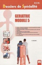 Souvent acheté avec Module 1 - Médecine légale - Médecine du travail - Toxicologie, le Gériatrie Module 5