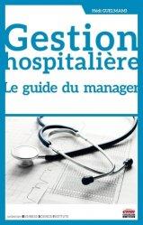 Dernières parutions sur Gestion hospitalière - Comptabilité, Gestion hospitalière