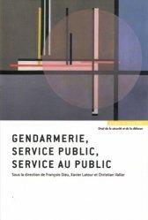Dernières parutions sur Services publics, Gendarmerie, service public, service au public