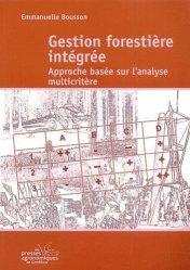 Souvent acheté avec Les agriculteurs biologiques : Ruptures et innovations, le Gestion forestière intégrée