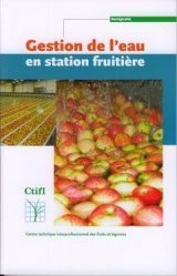 Dernières parutions sur Fruits, Gestion de l'eau en station fruitière