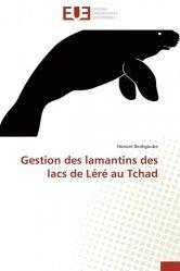 Dernières parutions sur Biologie et physiologie animale, Gestion des lamantins des lacs de Léré au Tchad