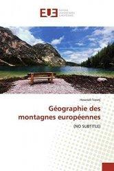 Dernières parutions sur Paysages de montagne, Géographie des montagnes européennes