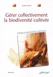 Dernières parutions dans Références, Ge?rer collectivement la biodiversite? cultive?e