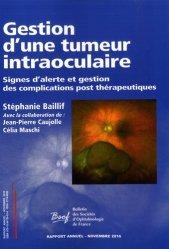 Dernières parutions sur Chirurgie ophtalmologique, Gestion d'une tumeur intraoculaire