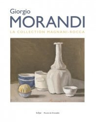 Dernières parutions sur Monographies, Giorgio Morandi