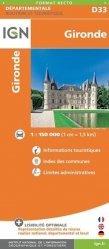 Dernières parutions sur Aquitaine, Gironde. 1/150 000
