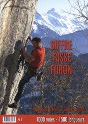 Dernières parutions sur Alpinisme - Escalade - Trail - Randos, Giffre, Risse, Foron