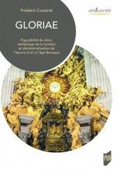 Dernières parutions dans Art & Société, Gloriae. Figurabilité du divin, esthétique de la lumière et dématérialisation de l'oeuvre d'art à l'âge Baroque
