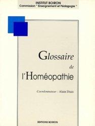Souvent acheté avec Précis de matière médicale homéopathique, le Glossaire de l'homéopathie