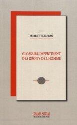 Dernières parutions sur Droits de l'homme, Glossaire impertinent des droits de l'homme
