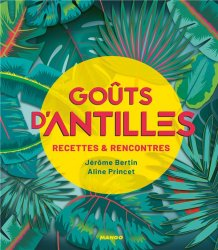 Nouvelle édition Goûts d'Antilles