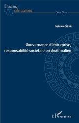 Dernières parutions dans Etudes africaines. Droit, Gouvernance d'entreprise, responsabilité sociétale en droit malien