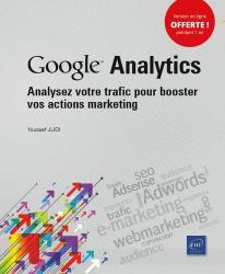 Dernières parutions dans Objectif Web, Google Analytics - Analysez votre trafic pour booster vos actions marketing