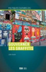 Dernières parutions sur Art mural , graffitis et tags, Gouverner les graffitis