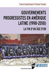Dernières parutions dans Des Amériques, Gouvernements progressistes en Amérique latine (1998-2018)