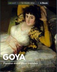 Dernières parutions dans Le musée idéal, Goya. Passeur entre deux mondes