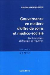 Dernières parutions dans Décideur santé, Gouvernance en matière d'offre de soins et médico-sociale