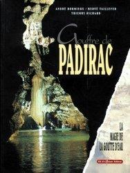 Dernières parutions sur Spéléologie, Gouffre de Padirac. La magie de la goutte d'eau