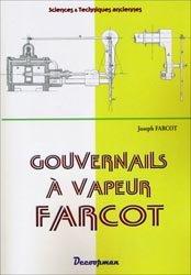 Dernières parutions dans Sciences & Techniques anciennes, Gouvernails à vapeur Farcot
