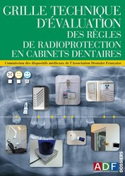 Dernières parutions sur Imagerie dentaire, Grille technique d'évaluation des règles de radioprotection en cabinets dentaires