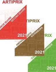 Dernières parutions dans Artiprix, Gros Oeuvre - Second Oeuvre 2021 / Équipement technique 2021/ Aménagements extérieurs 2021