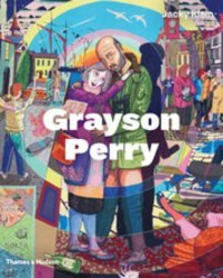 Dernières parutions sur Monographies, Grayson Perry. 3rd edition
