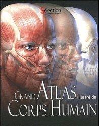 Souvent acheté avec L'Allier rivière à plumes, le Grand Atlas illustré du Corps Humain