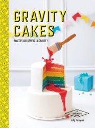 Dernières parutions dans Les petites recettes Hachette, Gravity cakes