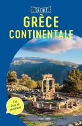 Dernières parutions dans Guides bleus, Grèce continentale. Avec les îles du golfe Saronique
