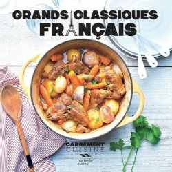Dernières parutions sur Cuisine familiale, Grands classiques français